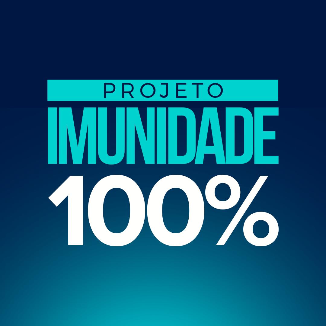 Projeto Imunidade 100%